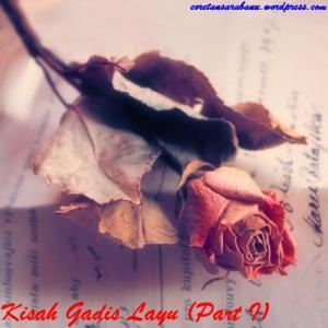 Kisah Gadis Layu (Part I)