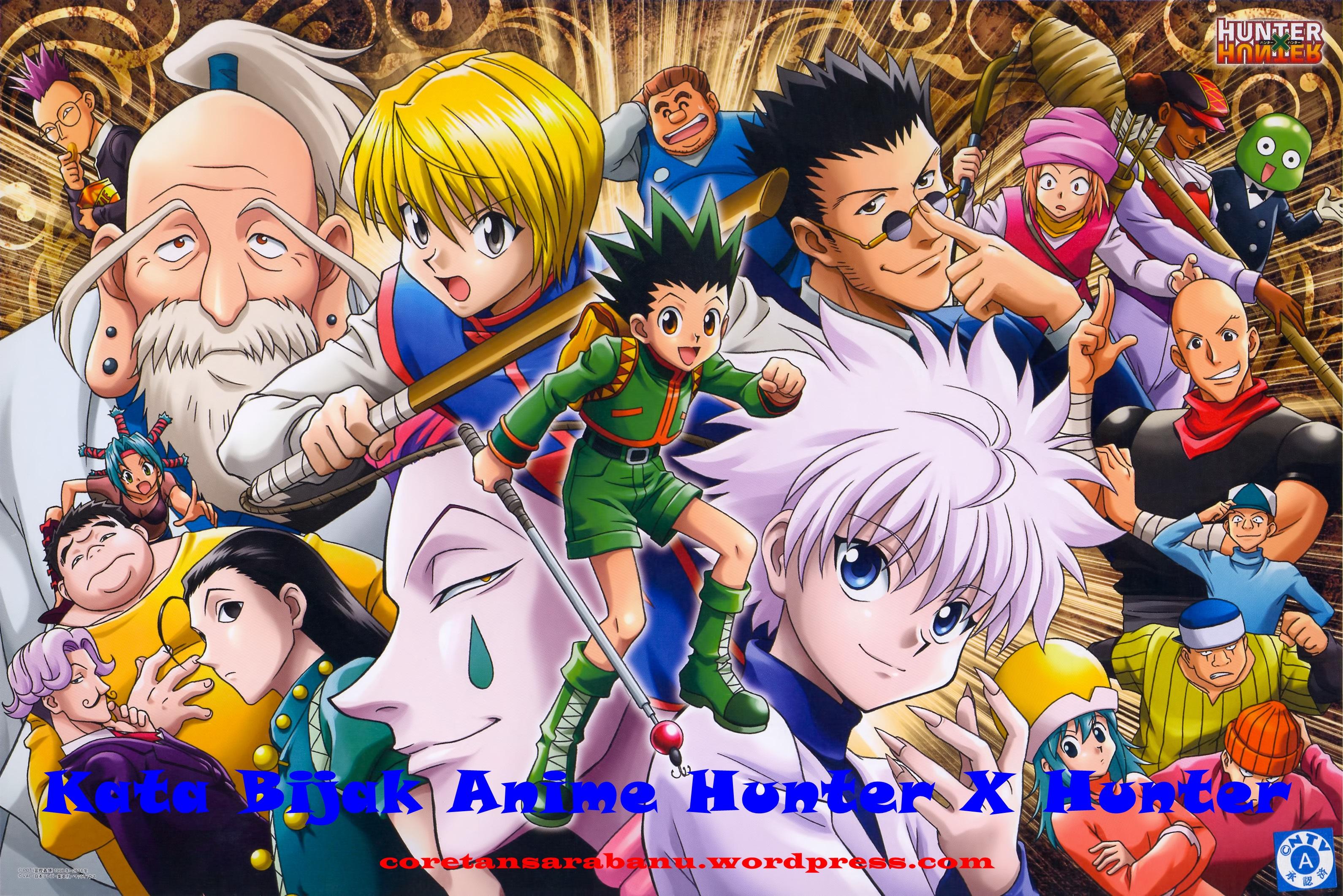 Kata Kata Bijak Anime Hunter X Hunter Terlengkap Coretan Ku